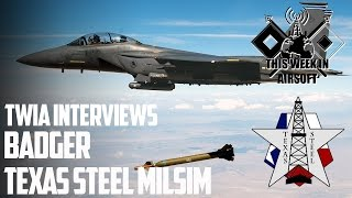 Interview with Badger from Texas Steel Milsim