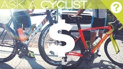 How Much Does Your Race Bike Cost? | Ask A Cyclist