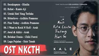 Download Full Soundtrack NKCTHI Movie ( Nanti Kita Cerita Tentang Hari Ini )