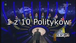 1 z 10 Polityków - Przeróbka