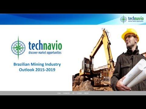 Brazilian Mining Industry Outlook 2015-2019