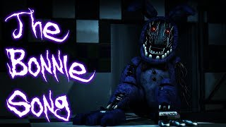 SFM FNAF The Bonnie Song FNaF 2 Song by Groundbreaking