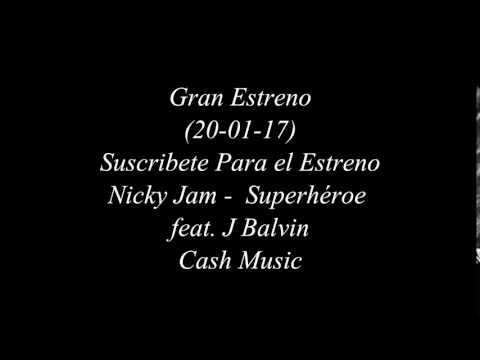 Nicky Jam - Superhéroe feat J Balvin (Album Fénix)