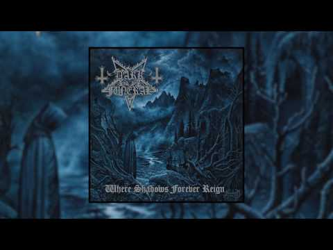 Dark Funeral - Where Shadows Forever Reign (Full Album) [2016]