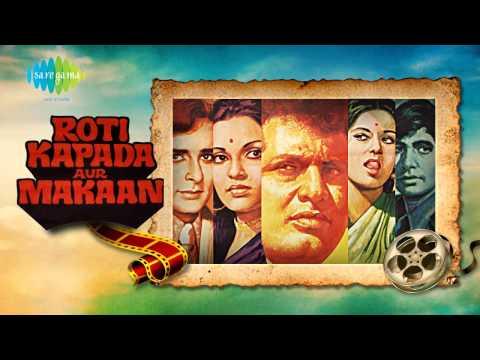 Main Na Bhoolunga | Mukesh , Lata Mangeshkar | Roti Kapda Aur Makaan [1974]