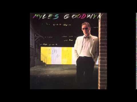 Myles Goodwyn - Do You Know What I Mean