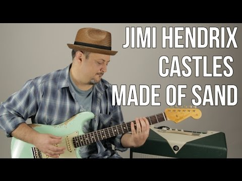 Jimi Hendrix - Castles Made of Sand - Guitar Lesson - How to Play on Guitar