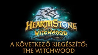 A következő kiegészítő: The Witchwood és az első 6 lap - Hearthstone hírek