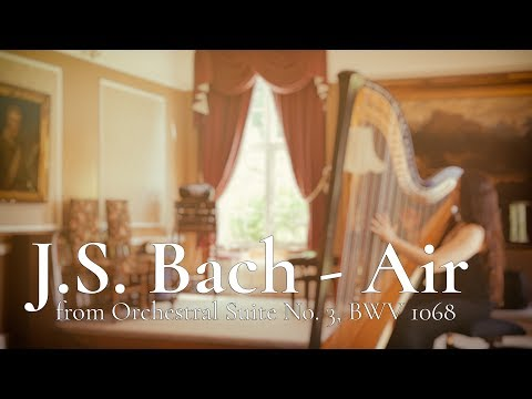 """J.S. Bach - """"Air"""" from Orchestral Suite No. 3, BWV 1068 // Amy Turk, Harp"""