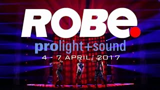 ROBE lighting at Prolight+Sound 2017