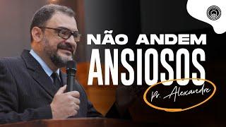 Culto Ao Vivo com o Pr. Alexandre Davi | 03/10/21 - 17h