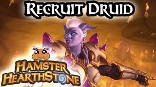 [ Hearthstone S51 ] Recruit Druid