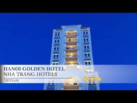 Hanoi Golden Hotel - Nha TrangHotels,  Vietnam