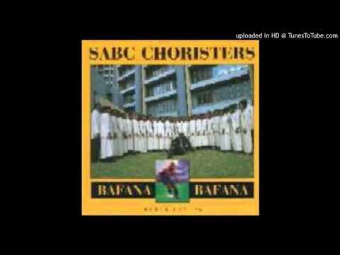 SABC Choristers - Bafana Bafana