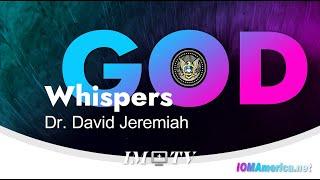 #IM Media | God Whispers | Dr. David Jeremiah