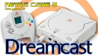 Retro Core 5 - Vol:19 - Sega Dreamcast - 60fps