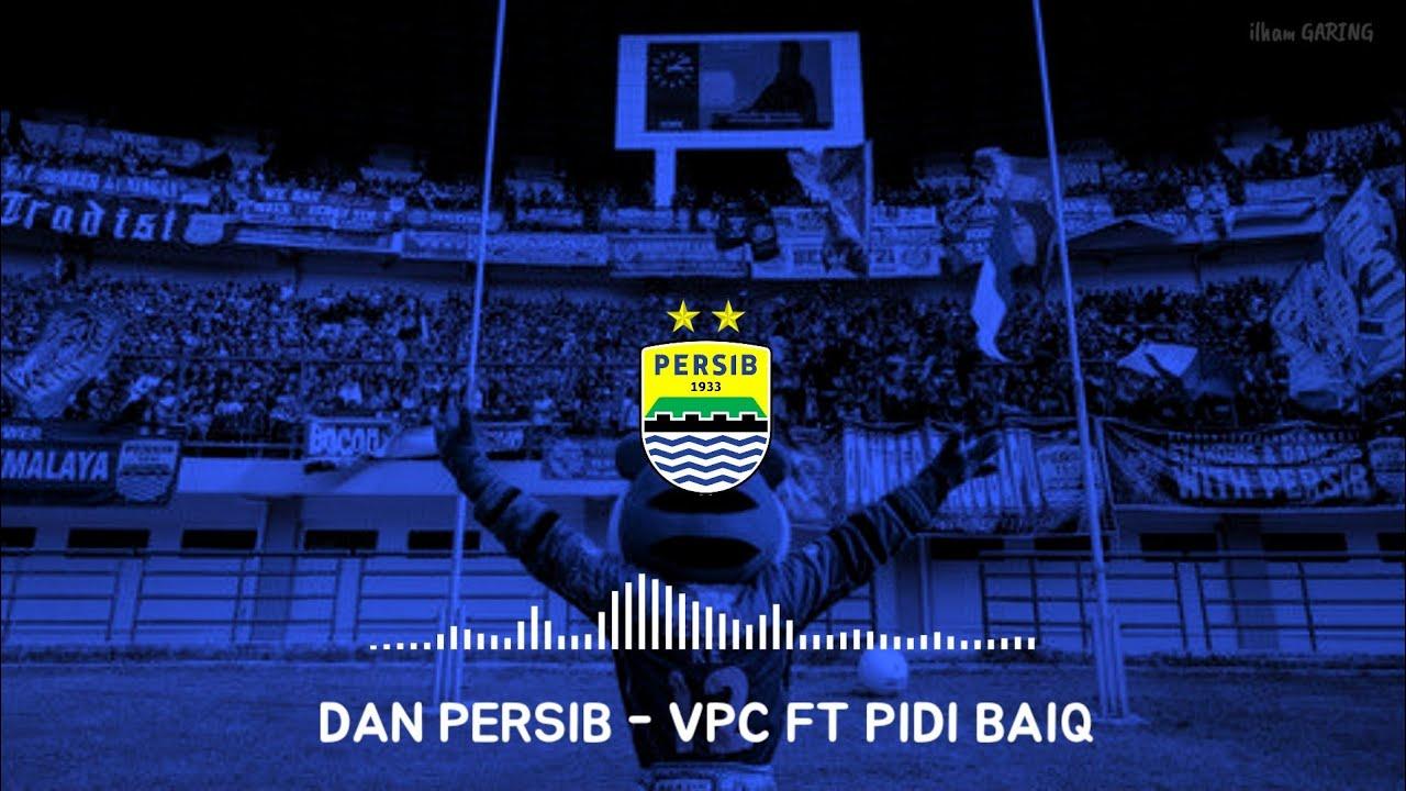 "Chant Baru ""DAN PERSIB"" | Viking Persib Club Ft Pidi Baiq | Video Lirik"