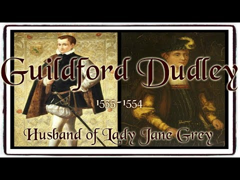 Guildford Dudley Husband Of Lady Jane Grey 1535 1554