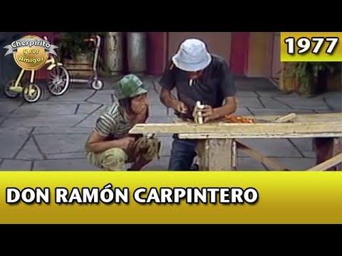 El Chavo | Don Ramón carpintero (Completo)