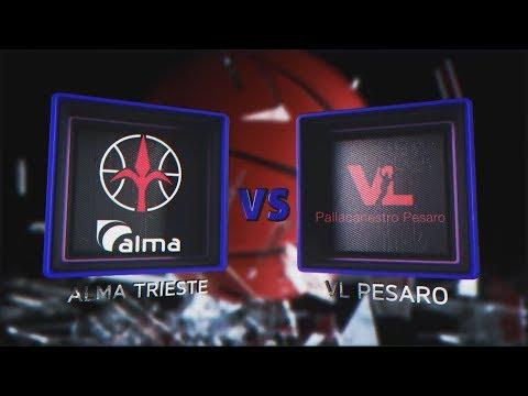 Highlights/ Alma Trieste - VL Pesaro 21º Turno LBA Serie A PosteMobile
