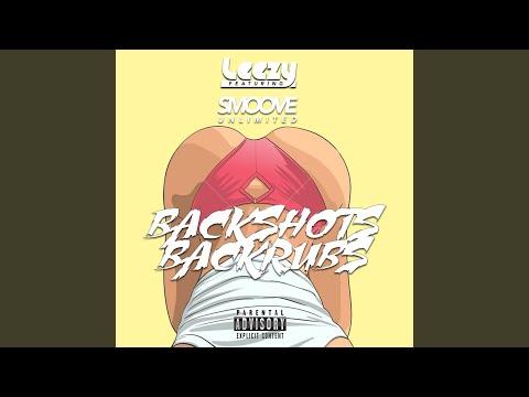 Backshots Backrubs (feat. Smoove Unlimited)