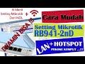 - Setting MikroTik RB941-2nD hAP Lite Sampai Konek Internet Local dan Hotspot