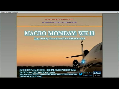 Macro Monday Wk13 - Is the end of Q1, the end of the Trump trade? — #SaxoStratss