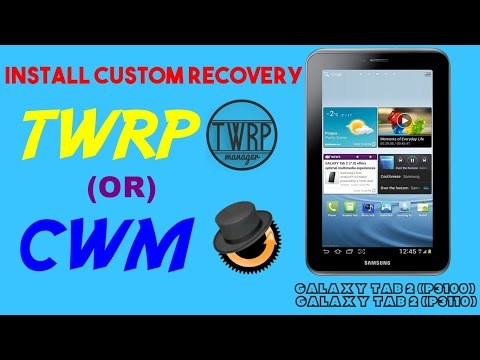 Install TWRP Or CWM Recovery On Galaxy Tab 2 P3100/P3110 [Easy Method] - [2016]
