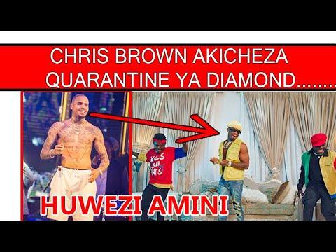 Download CHRIS BROWN AKICHEZA QUARANTINE YA DIAMOND/IMESHANGAZA WENGI...