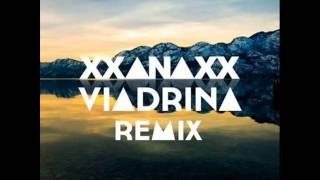 XXANAXX - Disappear (Viadrina Remix)
