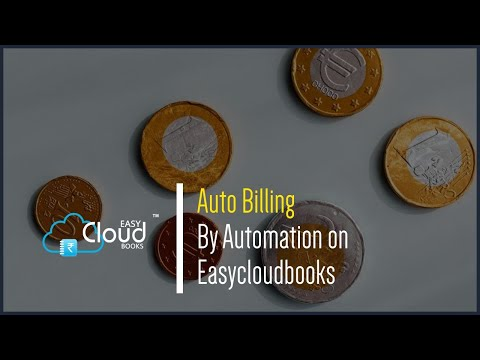 Auto Billing By Automation on Easycloudbooks