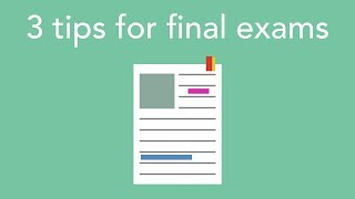 3 tips for final exams
