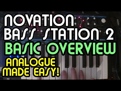 Basic Overview // Novation Bass Station 2 Analog Monosynth Tutorial