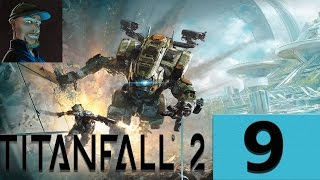 Let´s Play Titanfall 2 Kampagne [09] Gameplay | Deutsch| Neozockt