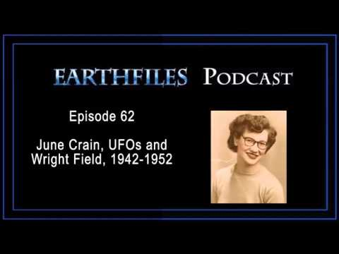 Earthfiles Podcast Episode 62 - June Crain, UFOs and Wright Field, 1942-1952