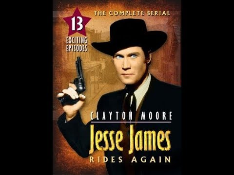 JESSE JAMES RIDES AGAIN Republic serial Chapter 1: Black Raiders, featuring Clayton Moore
