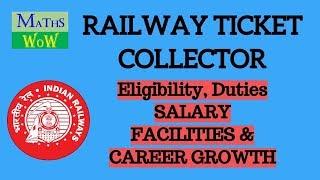 RAILWAY TICKET COLLECTOR (TTE, TC) JOB PROFILE, DUTIES, SALARY, BENEFITS AND CAREER GROWTH 2017 Video