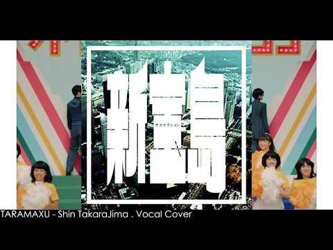 【たらまっす(TARAMAXU)】サカナクション(sakanaction) - 新宝島(Shin Takarajima) Full Vocal Cover