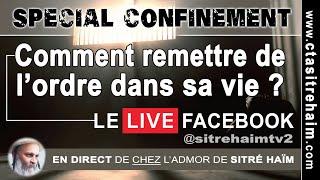 COMMENT REMETTRE DE L'ORDRE DANS SA VIE ? - Spécial confinement