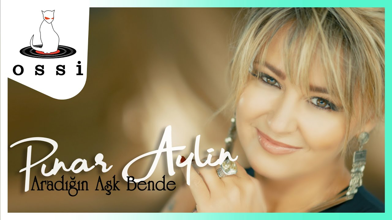 Pınar Aylin - Aradığın Aşk Bende