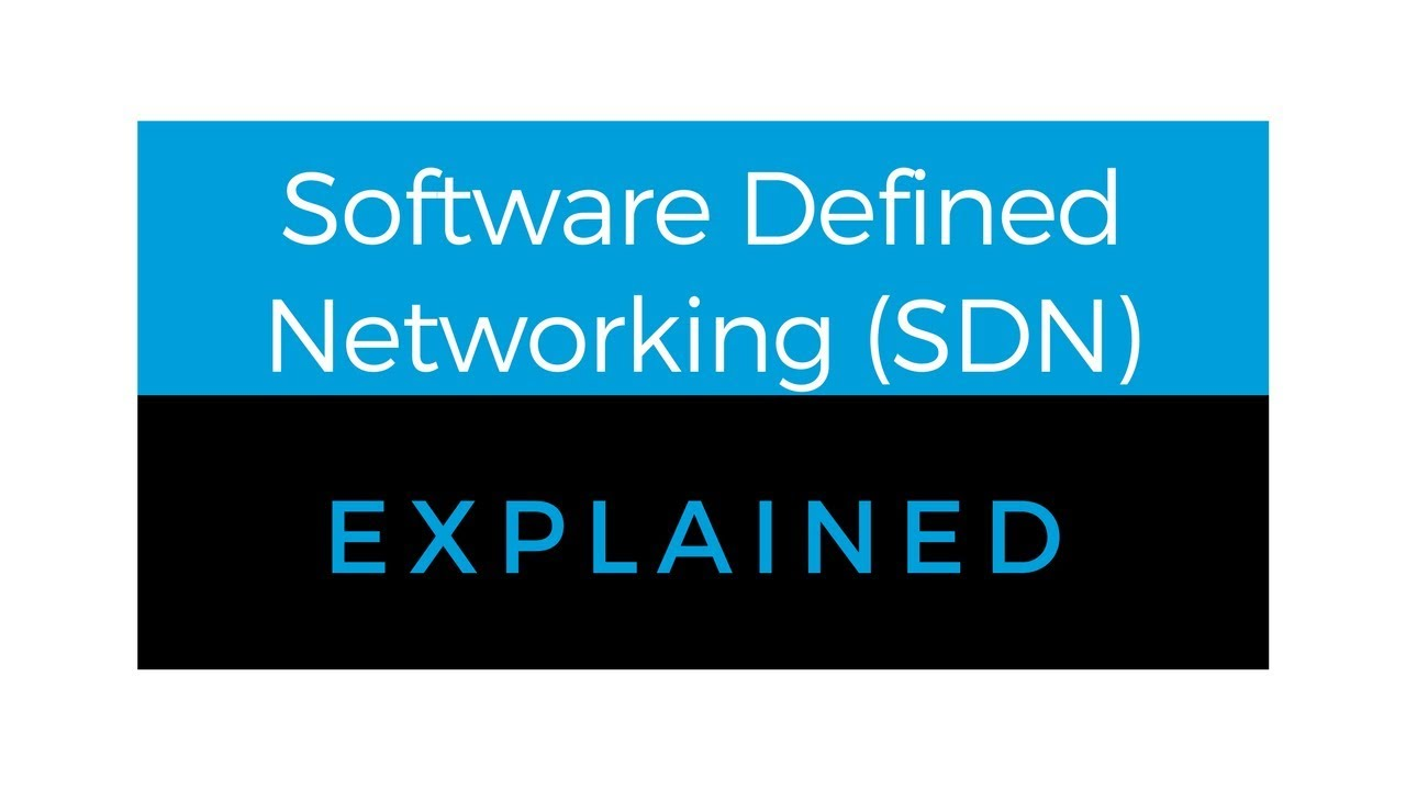 Software defined networking sdn a brief explanation youtube software defined networking sdn a brief explanation baditri Images