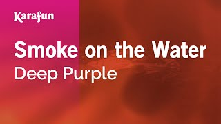 Karaoke Smoke On The Water - Deep Purple *