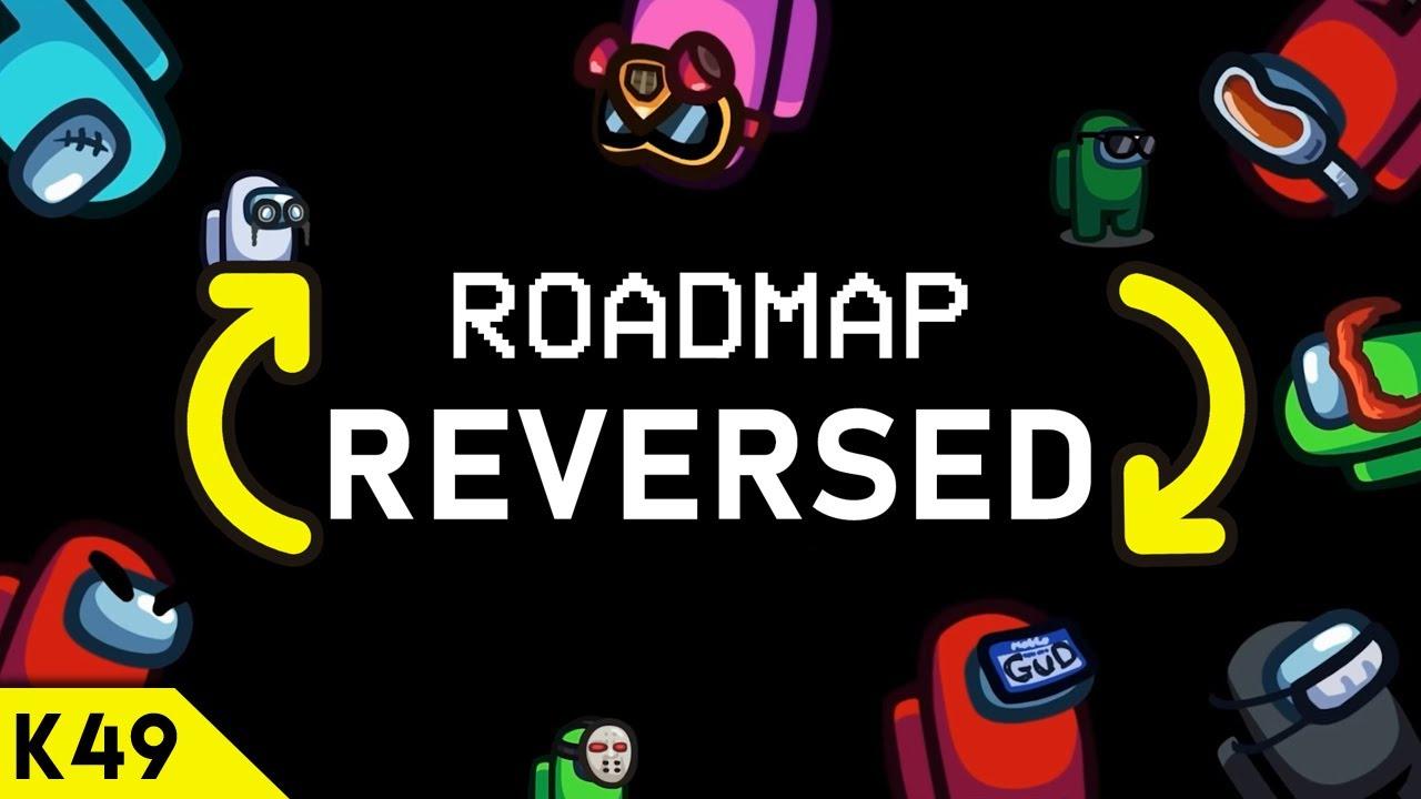 Among Us Roadmap Trailer but it's REVERSED