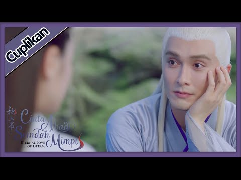 Eternal Love Of Dream   Cuplikan EP25 Part 2 Feng Jiu Imut   三生三世枕上书   WeTV 【INDO SUB】