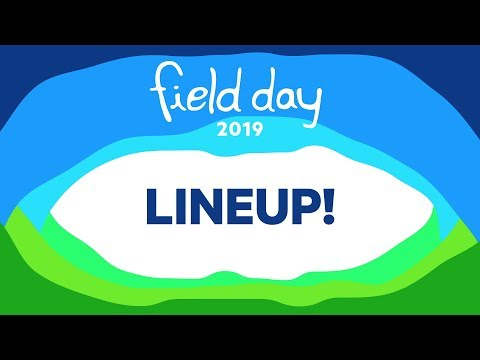 Field Day 2019 Line-up! Mp3