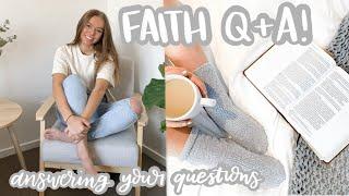 FAITH Q & A!   Beginner's faith tips, faith confidence, how I became a Christian + more!