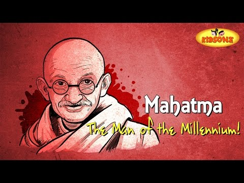 The Story of Mahatma Gandhi || The Man of the Millennium - KidsOne