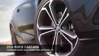 2016 Buick Cascada San Antonio | Cavender Buick GMC North San Antonio, Texas