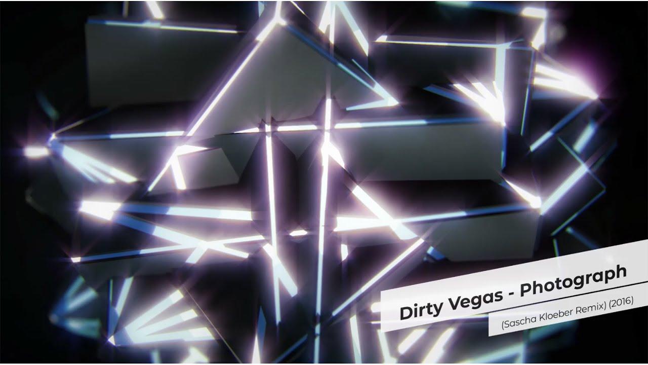 Download Dirty Vegas - Photograph (Sascha Kloeber Remix) (2016)