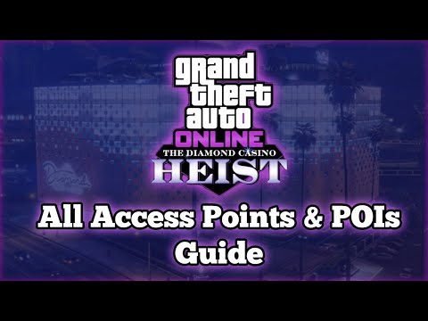 GTA Online Diamond Casino Heist: Access Points And Points Of Interest (POI) Locations
